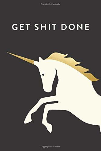 "Get Shit Done | 2019 | Weekly & Monthly Planner: Unicorn, January 2019 - December 2019, 6"" x 9"" (2019 12-Month Daily Weekly Monthly Planner, Organizer, Agenda Journal and Calendar)"