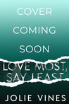Love Most, Say Least (Marry the Scot, #2)