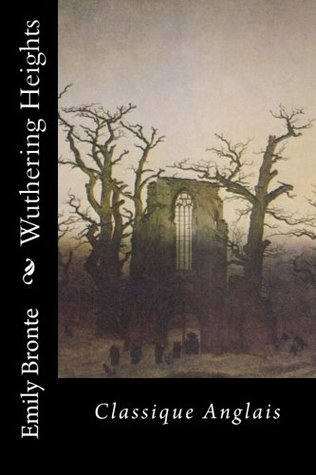 Wuthering Heights: Classique Anglais