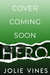 The Hero (Marry the Scot, #3)