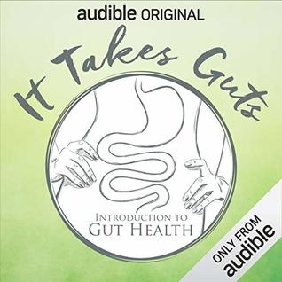 It Takes Guts: Introduction to Gut Health