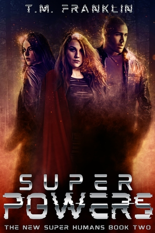Super Powers (The New Super Humans, Book Two)