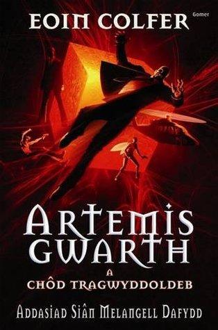 Artemis Gwarth A Chod Tragwyddoldeb
