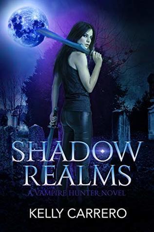Shadow Realms (Shadow Realms, #1)