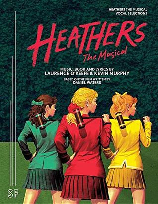 Heathers The Musical Vocal Selections