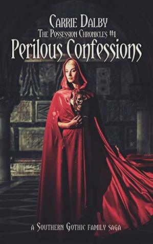 Perilous Confessions (The Possession Chronicles Book 1)