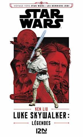 Luke Skywalker : Légendes (Star wars t. 161)