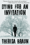 Dying for an Invitation