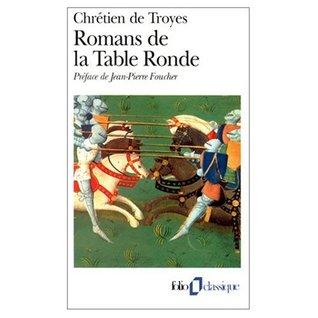 Romans de la Table Ronde . . .