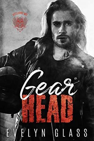 Gearhead: A Motorcycle Club Romance (Hellions MC)