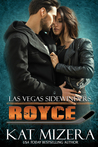 Las Vegas Sidewinders: Royce (Book 10)