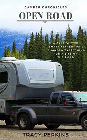 Camper Chronicles Open Road