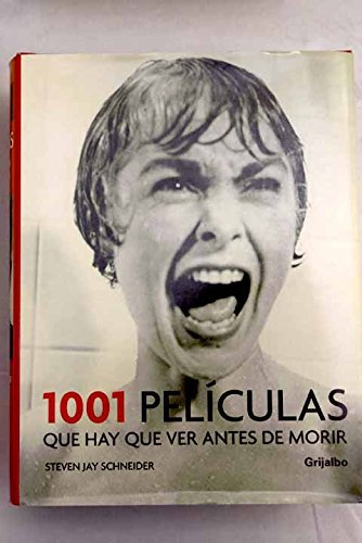 1001 peliculas que hay que ver antes de morir / 1001 Movies You Must See Before You Die