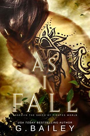 As I Fall by G. Bailey