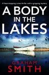 A Body in the Lakes (Detective Beth Young #2)