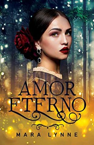 Amor Eterno: A Historical Fantasy Romance