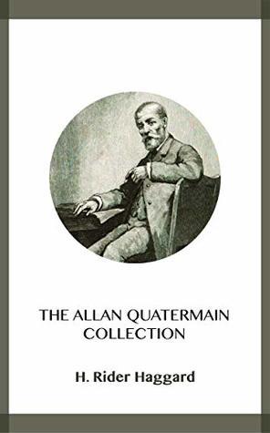The Allan Quatermain Collection