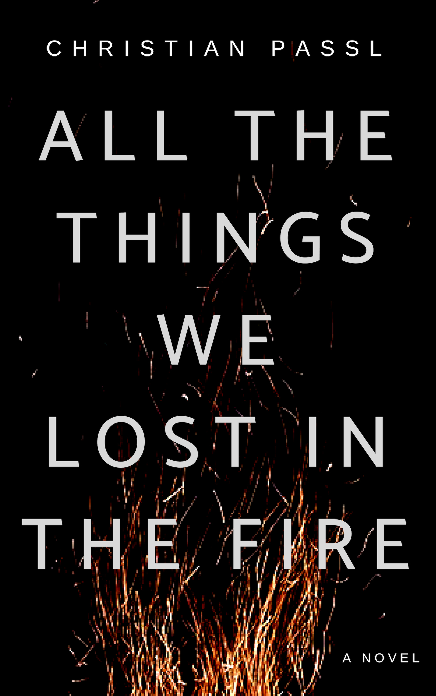 All The Things We Lost In The Fire