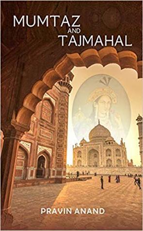 Mumtaz and Taj Mahal