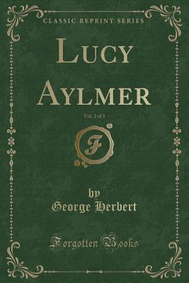 Lucy Aylmer, Vol. 2 of 3