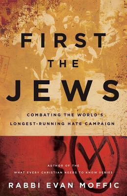 First the Jews by Rabbi Evan Moffic