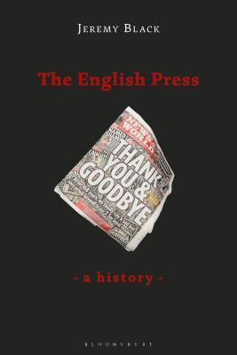 The English Press: A History