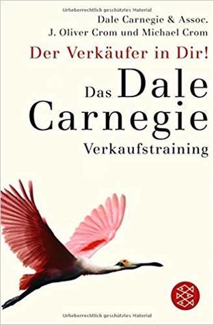 Der Verkäufer in Dir: Das Dale Carnegie Verkaufstraining