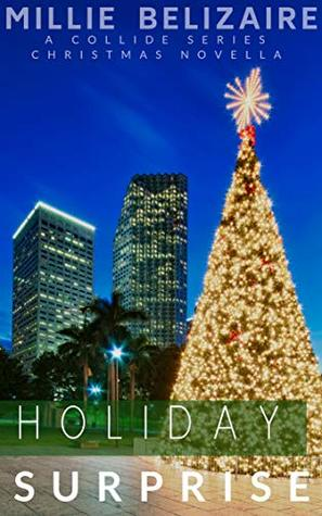 Holiday Surprise: A Collide Series Christmas