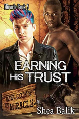 Earning His Trust (Miracle #8)