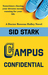Campus Confidential by Sid Stark