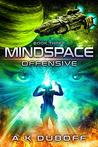 Offensive (Mindspace, #3)