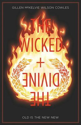 The Wicked + the Divine, Vol. 8: Old Is the New New