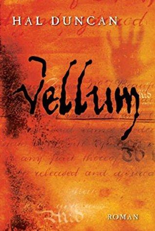 Vellum: Das Ewige Stundenbuch 1