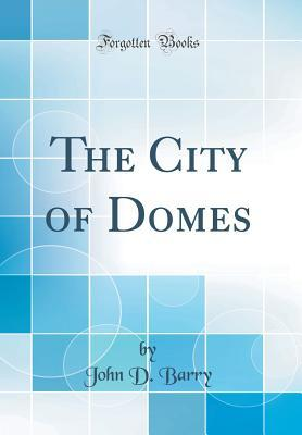 The City of Domes