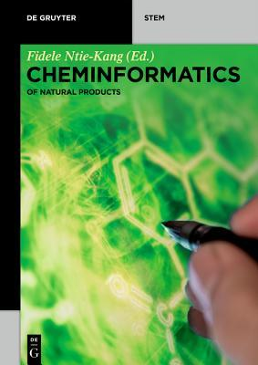 Chemoinformatics of Natural Products: Vol. 1: Fundamental Concepts