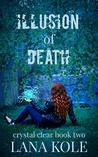 Book cover for Illusion of Death (Crystal Clear Book 2)