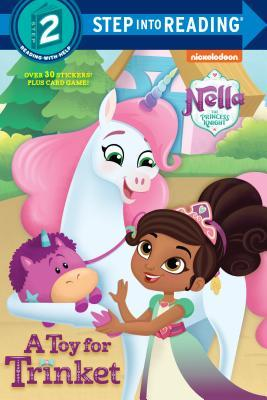 A Toy for Trinket (Nella the Princess Knight) (Step into Reading)