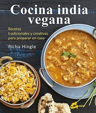 Cocina india vegana : recetas tradicionales y creativas para preparar en casa