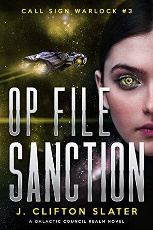 Op File Sanction (Call Sign Warlock, #3)