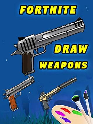 How To Draw Fortnite Weapons Dual Pistols Hand Cannon Deagle