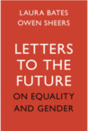 Letters to the Future: On Equality and Gender