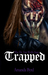 Trapped (The Dr. van Wolfe Saga #1) by Amanda Byrd