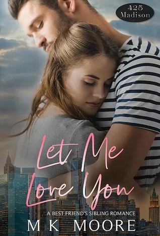 Let Me Love You (A 425 Madison Novel, #2)