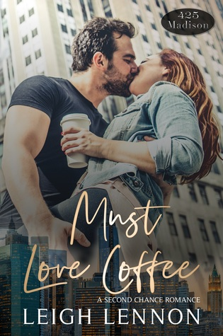 Must Love Coffee (A 425 Madison Novel, #1)