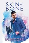 Skin and Bone (Digging Up Bones, #2)