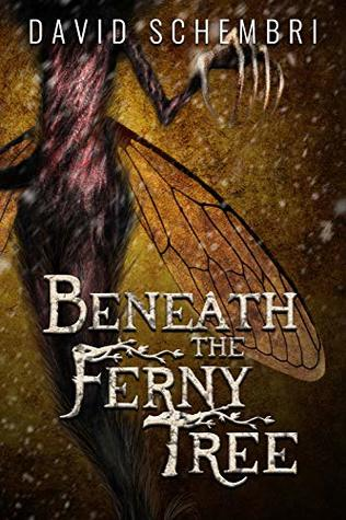 Beneath the Ferny Tree: A Horror Collection