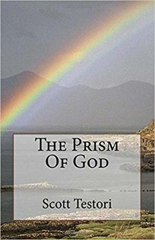 The Prism of God