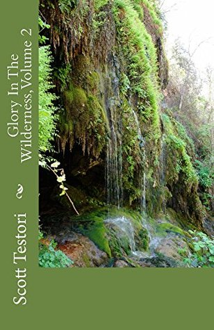 Glory in the Wilderness, Volume 2