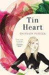 Tin Heart: A Novel
