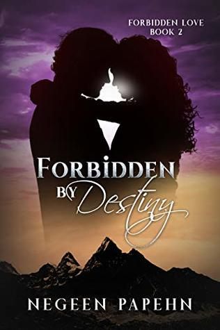 Forbidden by Destiny (Forbidden Love Book 2)